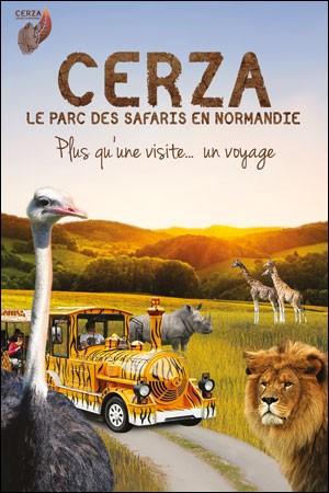 Et pourquoi pas le Cerza Parc des Safaris ?