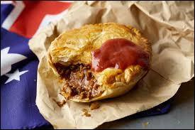 Meat Pie : tourte farcie de viande de bœuf et cuite à la bière ou au vin rouge. Lamington : gâteau éponge, nappé d'un glaçage au chocolat et de noix de coco, souvent de forme cubique ou rectangulaire. Quel est le pays d'origine de ces deux plats ?
