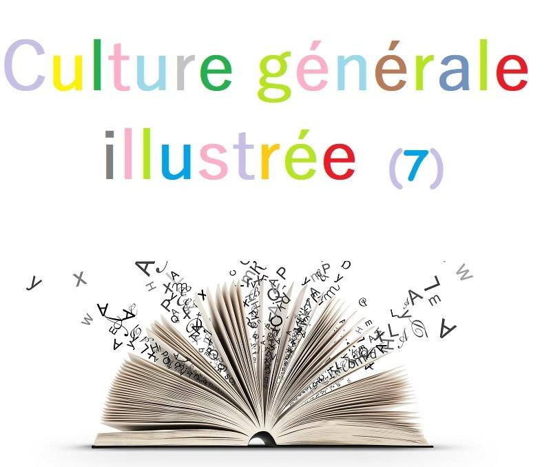Culture générale illustrée (7)