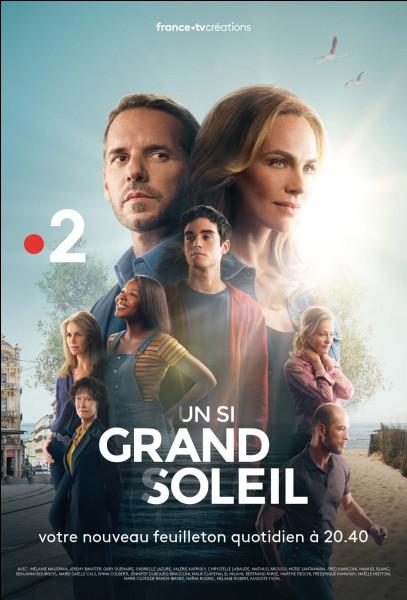 """Sur quelle chaîne passe """"Un si grand soleil"""" ?"""