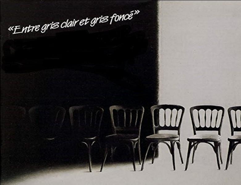 """""""Entre gris clair et gris foncé"""" est un double album de quel chanteur ?"""