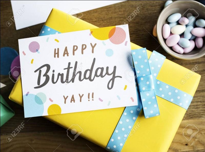 Que préférerais-tu avoir pour ton anniversaire ?