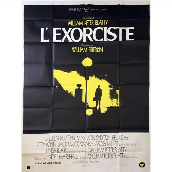 """""""L'Exorciste"""" est un long-métrage réalisé par William Friedkin."""