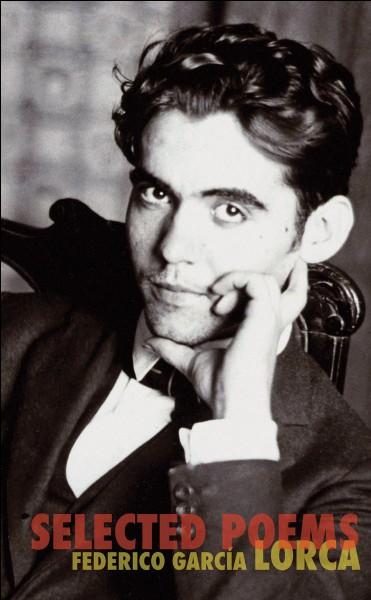 Quelle est la nationalité du poète et dramaturge Federico Garcia Lorca ?