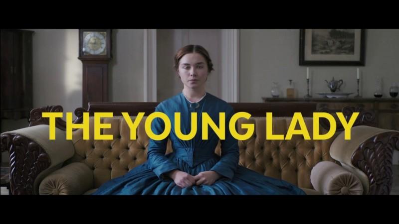 """""""The Young Lady"""" est un long-métrage réalisé par William Oldroyd."""