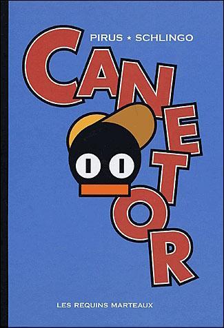 Qui est la compagne de Canetor dans la BD éponyme de Pirus et Schlingo ?