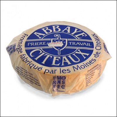De quel département, le fromage de l'Abbaye de Cîteaux est-il originaire ?