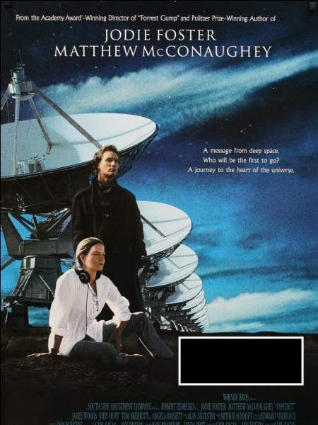 Jodie Foster est passionnée par l'univers, elle écoute le ciel. Un jour, elle capte un message...C'est dans le film :