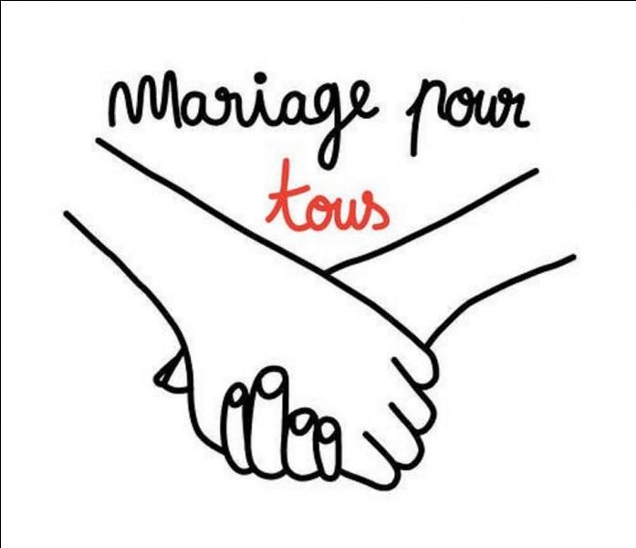 """Quel est l'autre nom du """"mariage pour tous'' ?"""