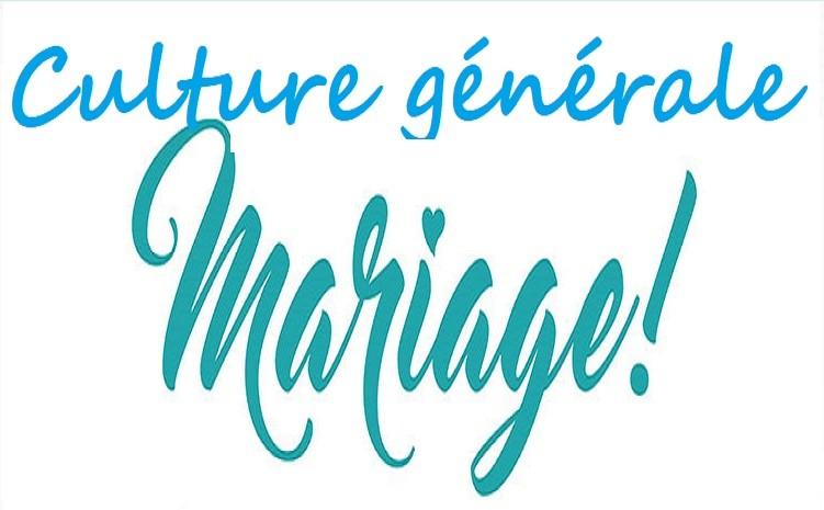 Culture générale autour du mariage