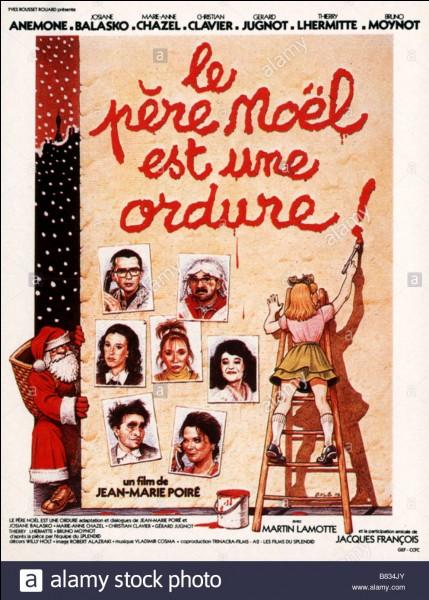 """Quel est le remake américain du film """"Le Père Noël est une ordure"""" ?"""
