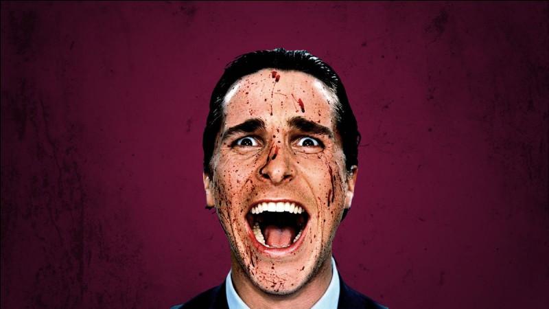 """Comment s'appelle le personnage psychopathe joué par Christian Bale dans le film """"American Psycho"""" ?"""
