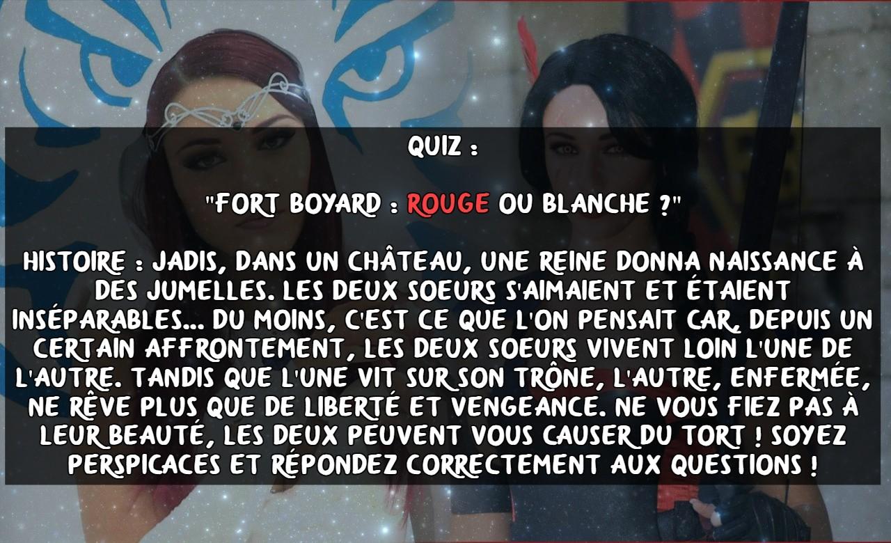 Fort Boyard : Rouge ou Blanche ?