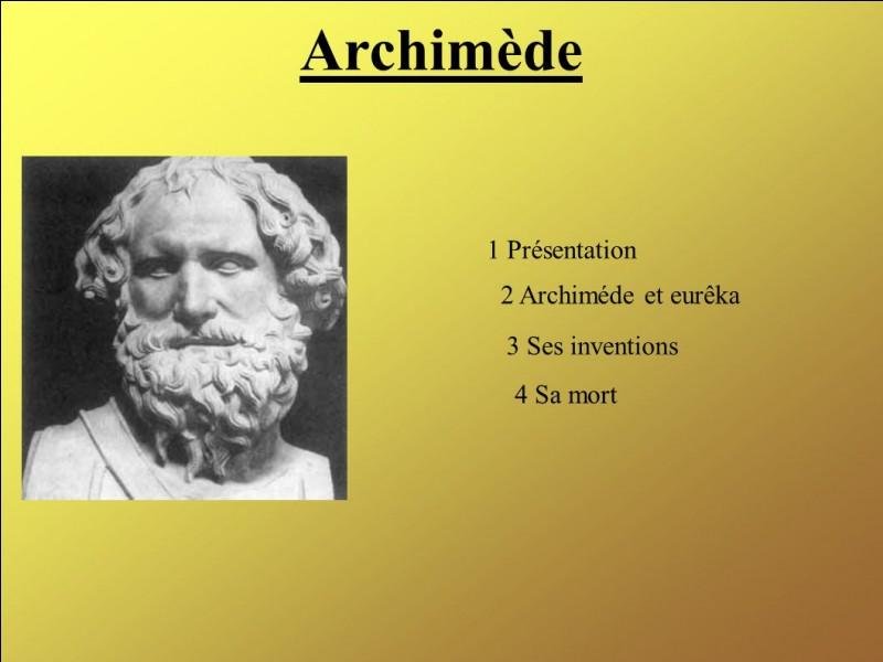 Archimède a inventé...