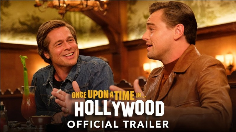 """""""Once upon a time... in Hollywood"""" est un film mis en scène par Quentin Tarentino."""