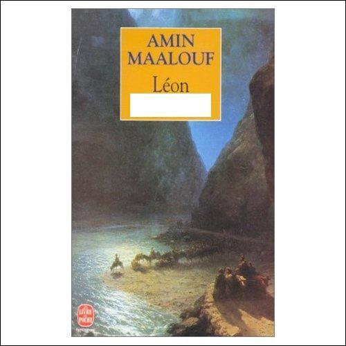 De quelle nationalité est le Léon d'Amin Maalouf ? Léon...