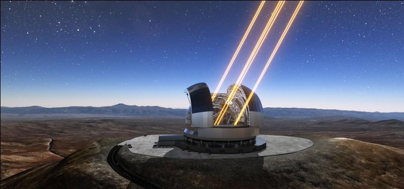 Une fois terminé, ce télescope aura un miroir principal de 39 m de diamètre : il sera équipé pour révolutionner nos conceptions de l'univers, perfectionnement comparable à celui obtenu avec les lunettes astronomiques de Galilée.Quel est le nom de cet observatoire qui sera situé au nord du Chili, dans la cordillère de la Costa (Andes centrales) ?