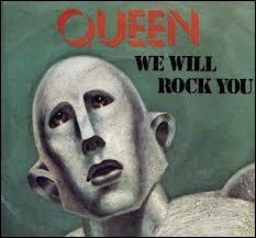 Au début de quel film entend-on ''We Will Rock You'' de Queen ?