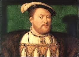 Henri VIII fut roi d'Angleterre et d'Irlande.