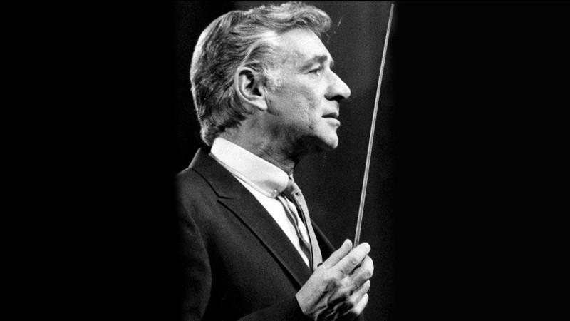 Ce compositeur, chef d'orchestre et pianiste américain est notamment l'auteur de la partition de la comédie musicale West Side Story. Il se prénomme ...