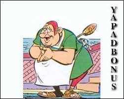 Yapadebonus est le cuisinier de Jules César.