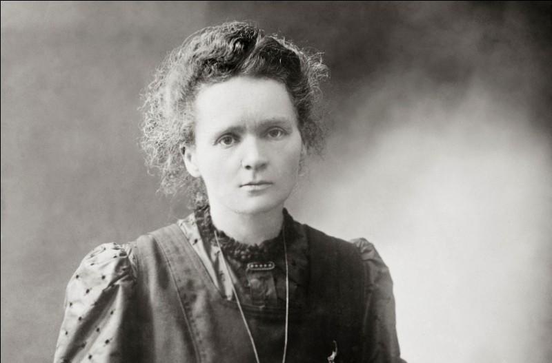 Cette physicienne, prix Nobel de physique de 1903, puis prix Nobel de chimie en 1911 pour ses travaux sur le polonium et le radium, se prénomme ...