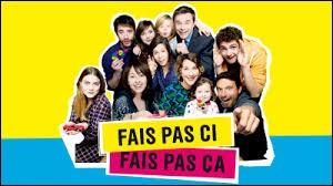 """Sur quelle chaîne passait """"Fais pas ci, fais pas ça"""" de 2007 à 2017 avant de passer sur France 4 ?"""
