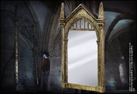 Le Miroir du Riséd est un miroir magique qui montre à celui qui l'observe son désir le plus fort. Où peut-on voir ce miroir ?
