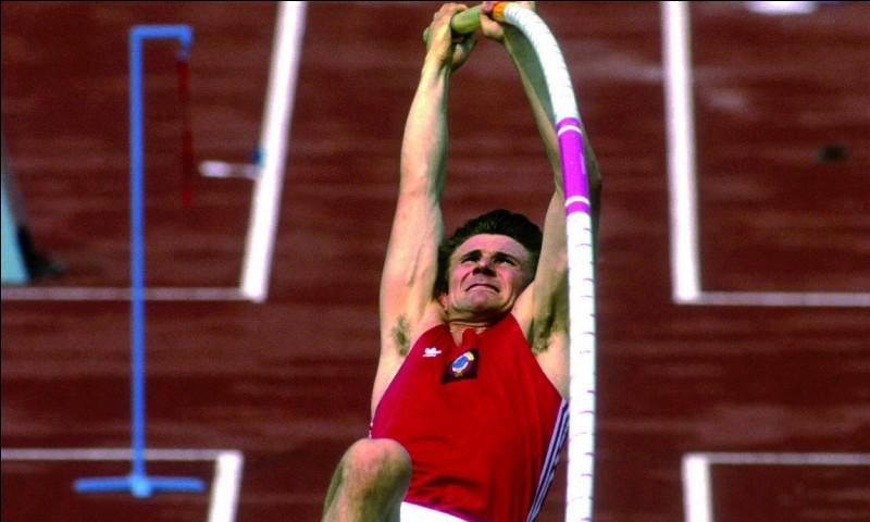 Sport : Saut à la perche Pays : Ukraine Palmarès : 1 titre olympique - 6 fois champion du monde - 1 fois champion d'EuropePériode de domination : 20 ans (1980 - 2000)