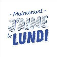 """Qui a écrit """"Monsieur Lundi"""" ?"""