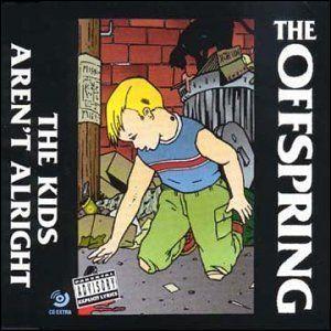 'The Kids Aren't  Alright' de The Offspring est la première chose qu'on entend dans: