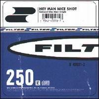 On entend 'Hey Man, Nice Shot' de Filter pendant une course poursuite au début du film: