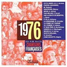 Chansons francophones de l'année 1976 (1re partie)
