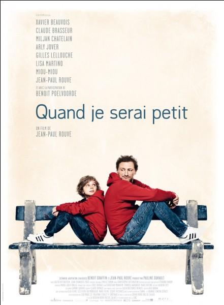"""""""Quand je serai petit"""" est un long-métrage interprété par Benoît Poelvoorde."""
