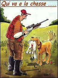 Selon le proverbe, qu'arrive-t-il à celui qui va à la chasse ?