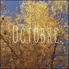 Octobre est le...