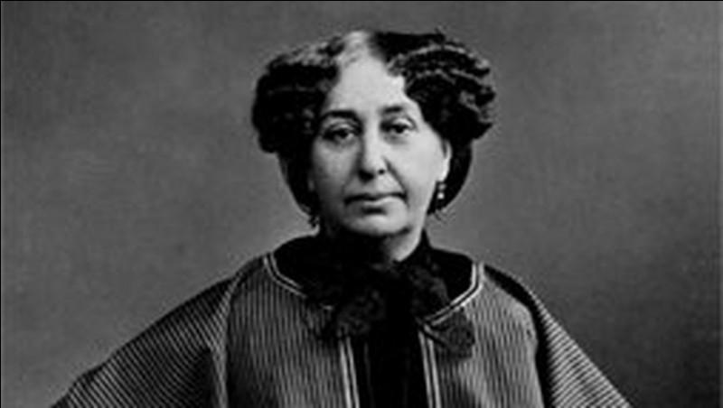 """Quel était le nom de naissance de la romancière George Sand, à qui l'on doit notamment """"La Mare au diable"""" et """"La Petite Fadette"""" ?"""