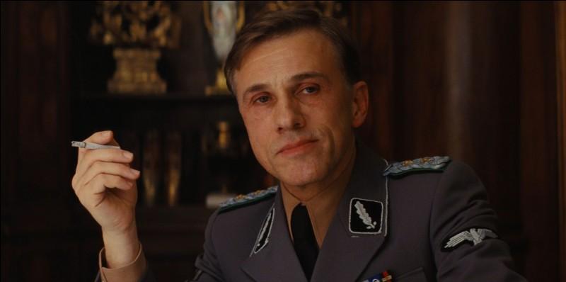 """Comment s'appelle le colonel sadique du film """"Inglorious Bastards"""" ?"""
