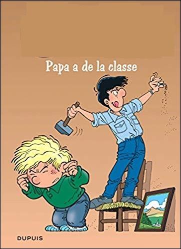 """Complétez le titre de ce livre : """"... Papa a de la classe"""""""