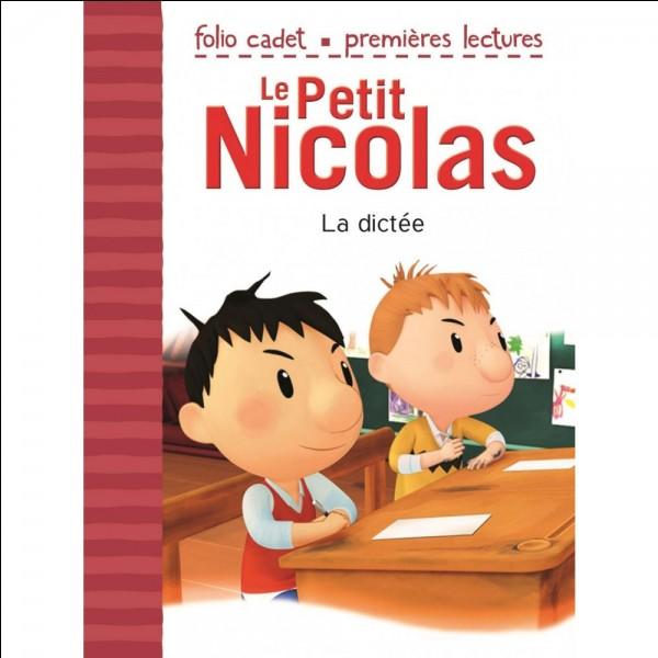 """Dans le livre """"Le Petit Nicolas"""", qui est toujours le premier de la classe ?"""