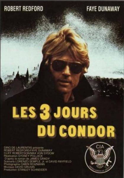 """""""Les Trois jours du condor"""" est un film réalisé par Sydney Pollack."""