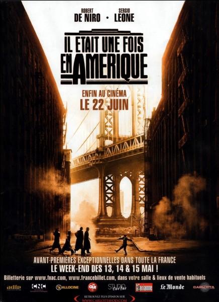 """""""Il était une fois en Amérique"""" est un long-métrage réalisé par Sergio Leone."""