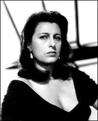 """Cette actrice italienne, consacrée par son rôle dans """"Rome, ville ouverte"""" de Rosselini et qui joue ensuite dans """"Bellissima"""" de Visconti et dans """"L'Homme à la peau de serpent"""" de Sidney Lumet, c'est ... Magnani."""