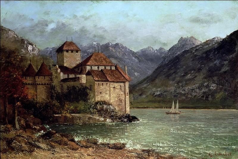 """Quel peintre réaliste français est l'auteur du tableau """"Le château de Chillon"""" ?"""