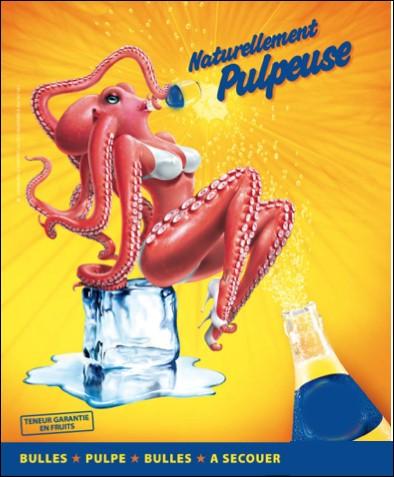 Quelle marque de boisson à base d'oranges et de citron utilise des animaux sexy dans ses publicités, comme ici une pieuvre ?