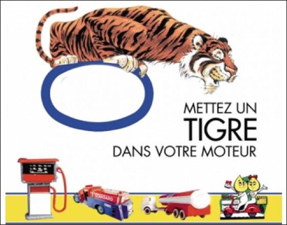 Quel pétrolier a souvent utilisé un tigre dans ses campagnes publicitaires ?