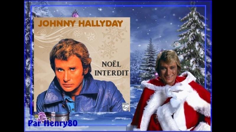 ''Noël interdit'' chantait Johnny Hallyday. Quand et à quel endroit pouvait-on fêter Noël en public sans problème ?