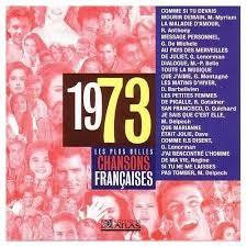 Chansons francophones de l'année 1973 (1re partie)