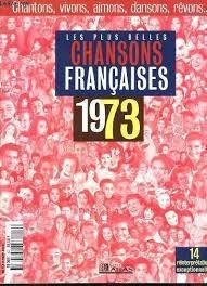 Chansons francophones de l'année 1973 (2e partie)