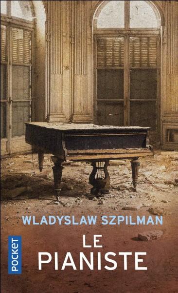 """""""Le Pianiste"""" est le titre d'un film joué par Adrien Brody."""